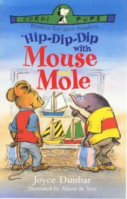 Hip-dip-dip with Mouse and Mole