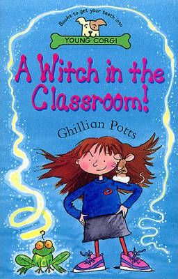 A WITCH IN THE CLASSROOM!, A