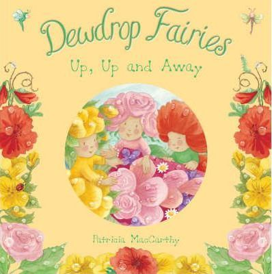 Dewdrop Fairies: Up, Up and Away