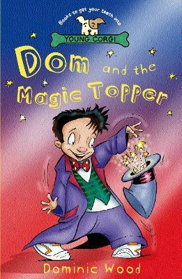 Dom And The Magic Topper