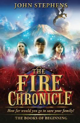 The Fire Chronicle: The Books of Beginning 2
