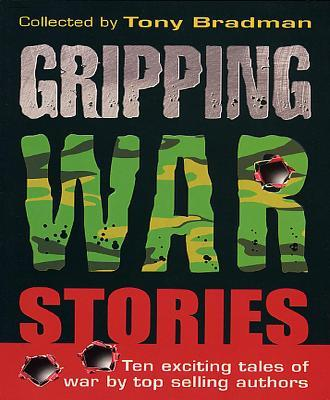 Gripping War Stories