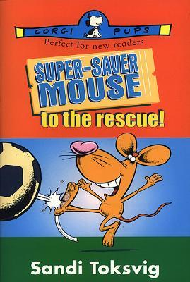 Super-Saver Mouse To The Rescue