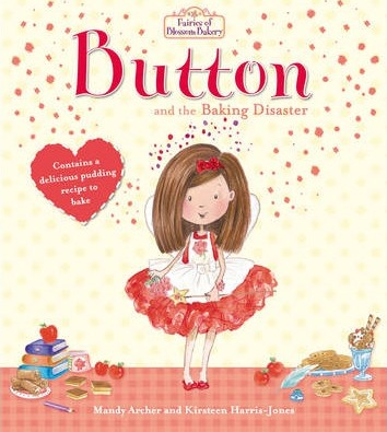 Fairies of Blossom Bakery: Button and the Baking Disaster