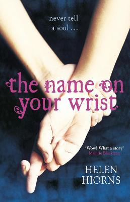 The Name On Your Wrist