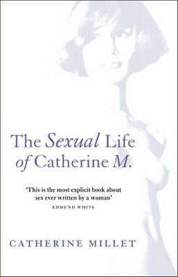 SEXUAL LIFE OF CATHERINE M_ THE