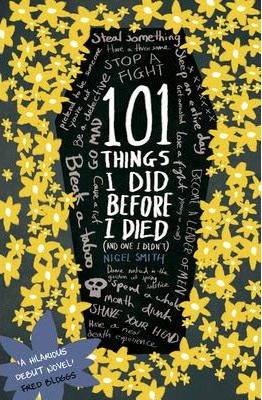 101 Things I Did Before I Died (and One I Didn't)