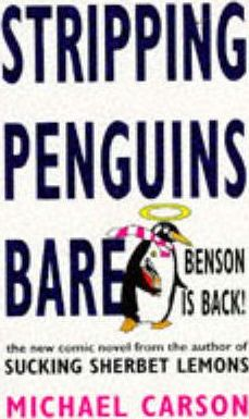 Stripping Penguins Bare