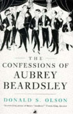 The Confessions of Aubrey Beardsley