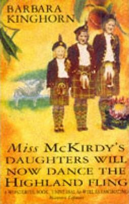 Miss McKirdy's Daughters Will Now Dance the Highland Fling