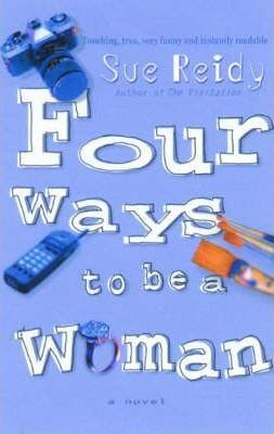 Four Ways to be a Woman