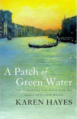 A Patch of Green Water