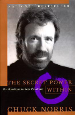 Secret Power within: Zen Solutions to Real Problems
