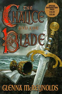 Chalice & the Blade