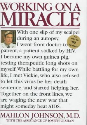 Working on a Miracle