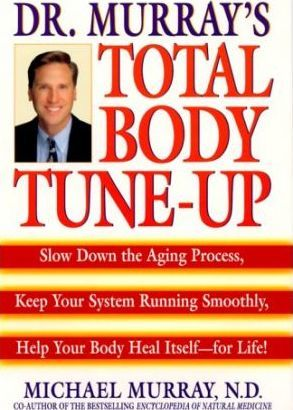 Dr. Murray's Total Body Tune-Up