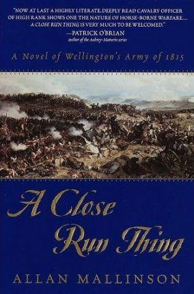 A Close Run Thing: Wellington's Army of 1815