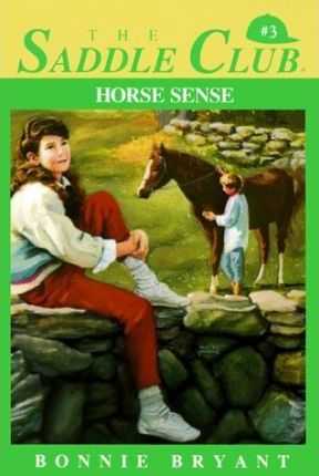 Saddle Club 3: Horse Sense