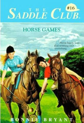 Saddle Club 16: Horse Games