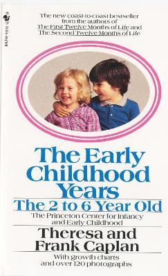The Early Childhood Years: The 2- to 6-Year-Old
