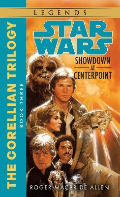 Star Wars: Showdown at Centerpoint: Book 3