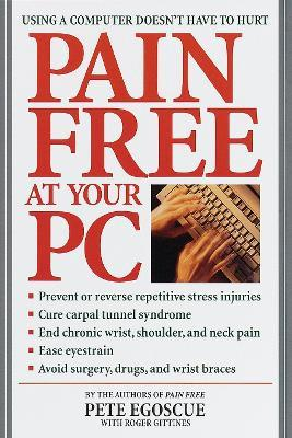 Pain Free At Your Pc – Pete Egoscue
