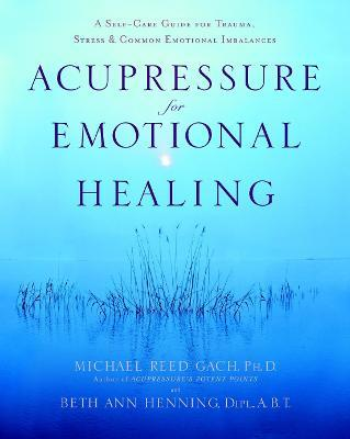 Acupressure For Emotional Heal Cover Image