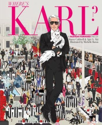 Where's Karl? : A Fashion-Forward Parody