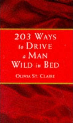 ways to drive a man wild in bed
