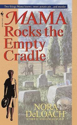 Mama Rocks the Empty Cradle Cover Image