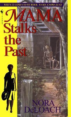 Mama Stalks the Past Cover Image