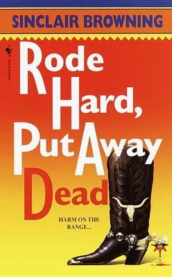 Rode Hard, Put Away Dead Cover Image
