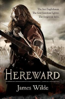 Hereward (The Hereward Chronicles: book 1)
