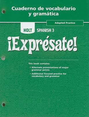 Holt Spanish 3 Expresate Adapted Practice Cuaderno De