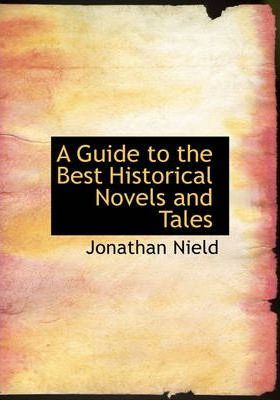 A Guide to the Best Historical Novels and Tales Cover Image