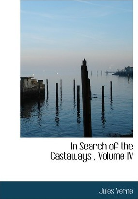 In Search of the Castaways, Volume IV Cover Image