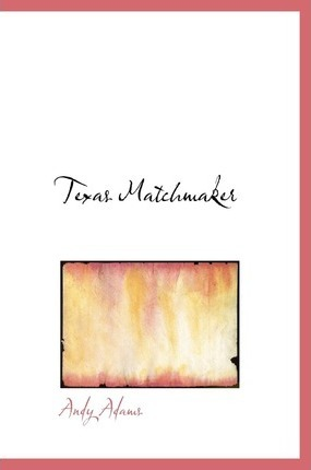 Texas Matchmaker Cover Image