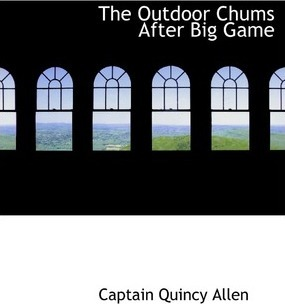 The Outdoor Chums After Big Game Cover Image