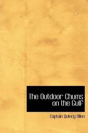 The Outdoor Chums on the Gulf Cover Image