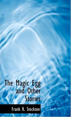 The Magic Egg and Other Stories Cover Image