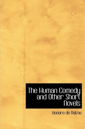 The Human Comedy and Other Short Novels Cover Image