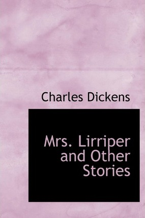 Mrs. Lirriper and Other Stories Cover Image