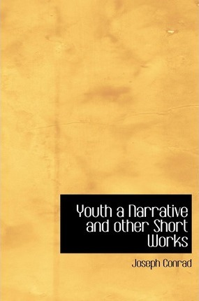 Youth a Narrative and Other Short Works Cover Image