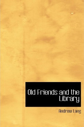 Old Friends and the Library Cover Image