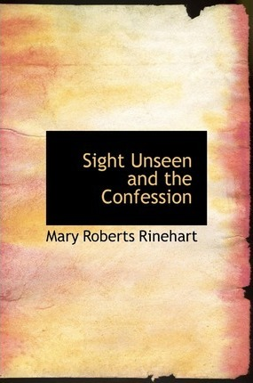Sight Unseen and the Confession Cover Image