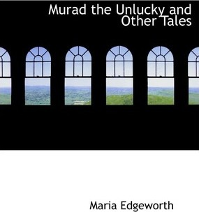Murad the Unlucky and Other Tales Cover Image