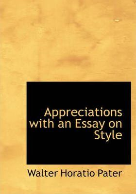 Appreciations with an Essay on Style Cover Image