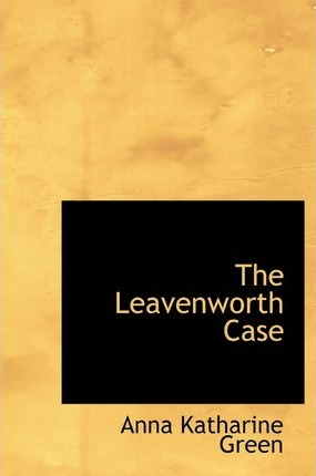 The Leavenworth Case Cover Image