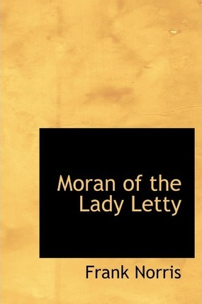 Moran of the Lady Letty Cover Image