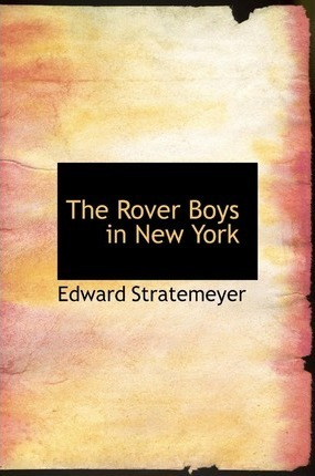 The Rover Boys in New York Cover Image